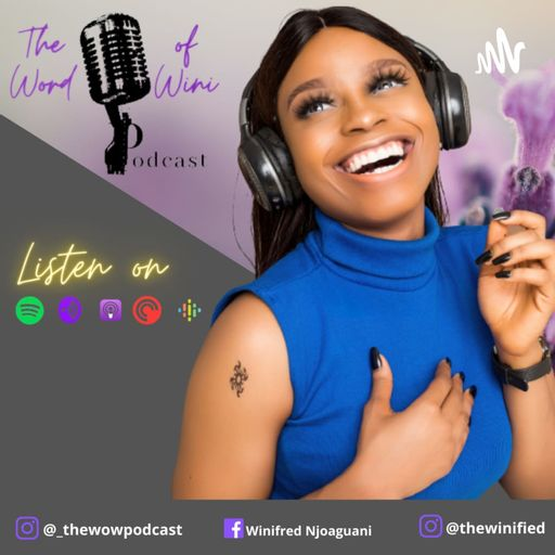The Word Of Wini Podcast