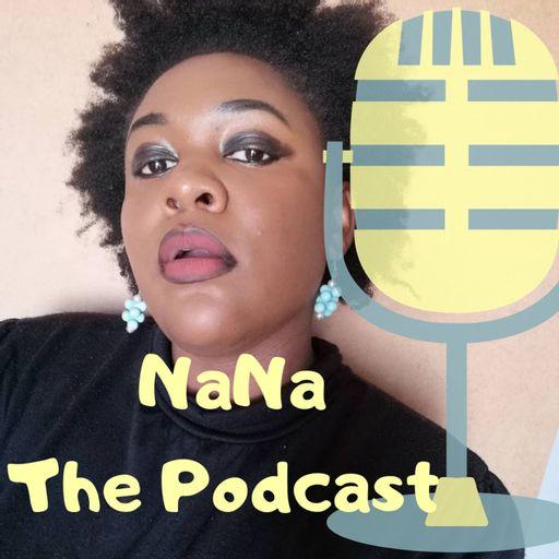 NaNa The Podcast