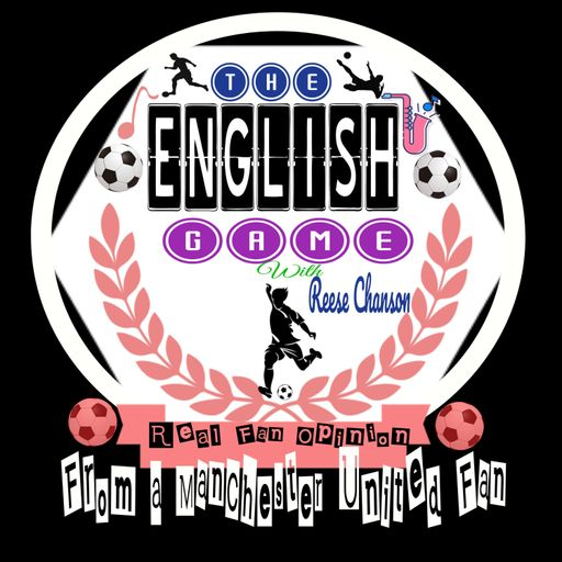 THE ENGLISH GAME Podcast podcast