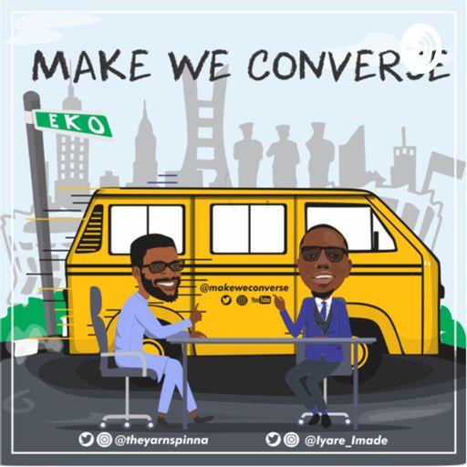 Make We Converse