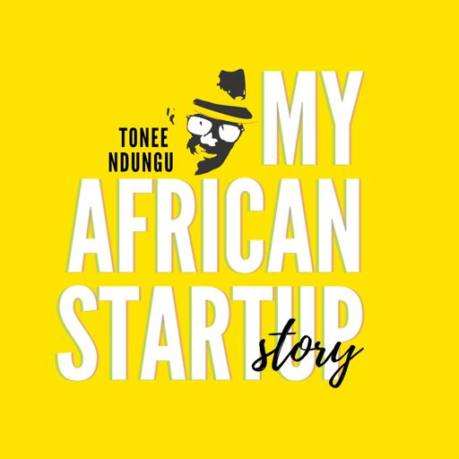 African startup interviews by Tonee Ndungu