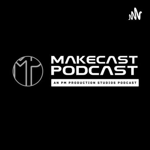 Makecast PodCast podcast