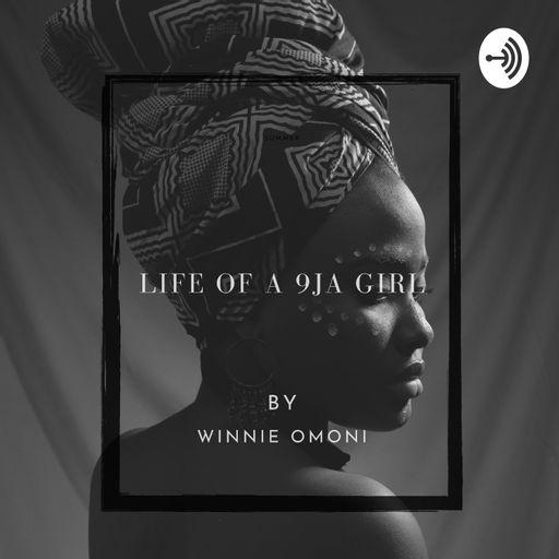 Life Of A 9ja Girl