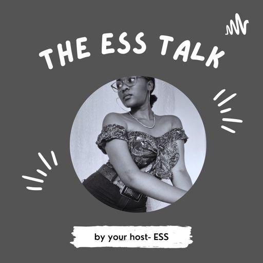 THE ESS TALK