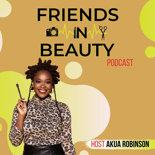 Friends in Beauty Podcast