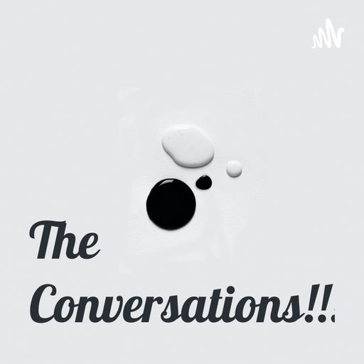 The Conversations!!!