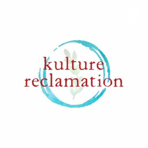 Kulture Reclamation