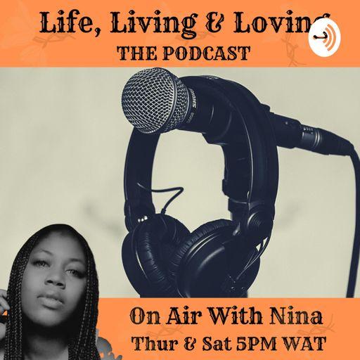 Life, Living & Loving
