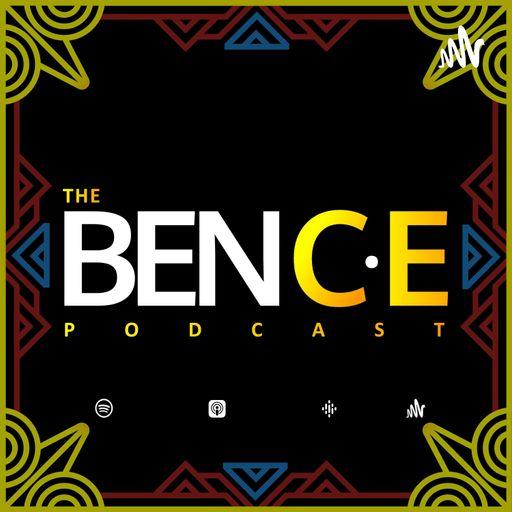 The BEN C.E. Podcast
