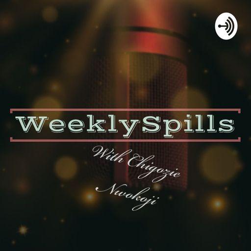 WeeklySpills podcast