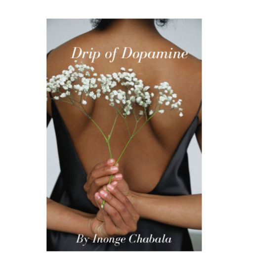 Drip of Dopamine