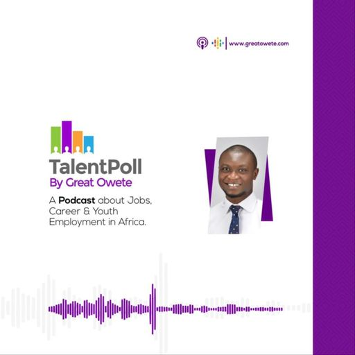 TalentPoll by Great Owete podcast