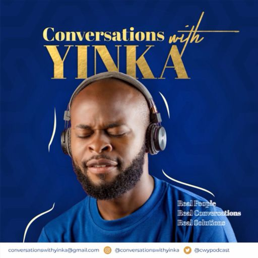 Conversations With Yinka