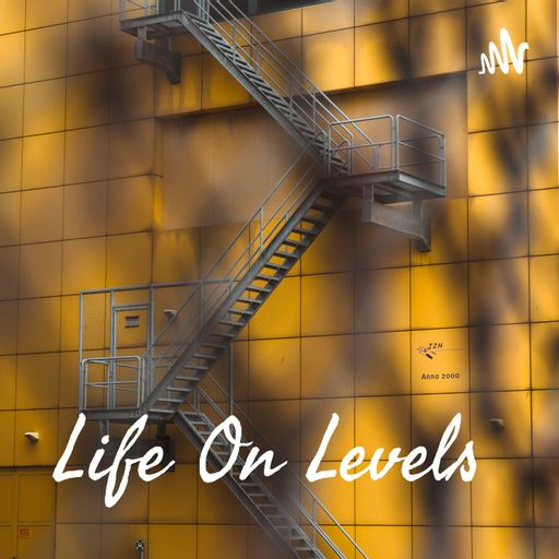 Life On Levels