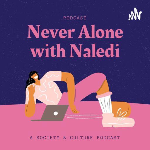 Never Alone with Naledi