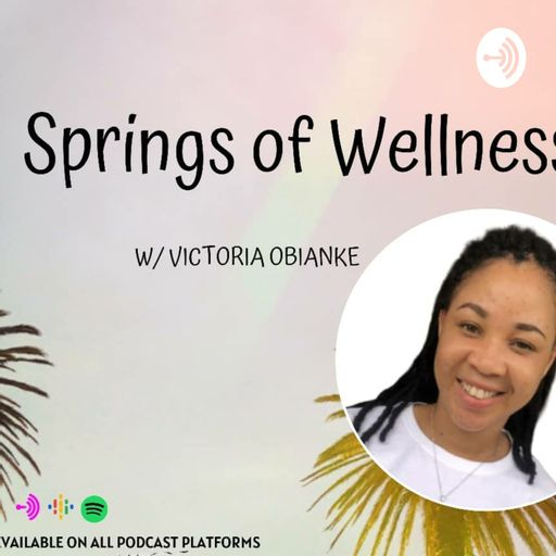 Springs Of Wellness Podcasts 🎙 podcast
