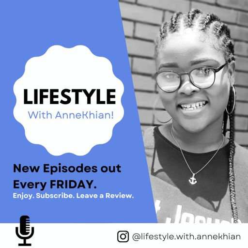 Lifestyle With AnneKhian