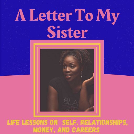 A Letter To My Sister