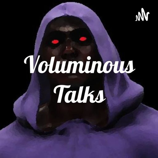 Voluminous Talks podcast