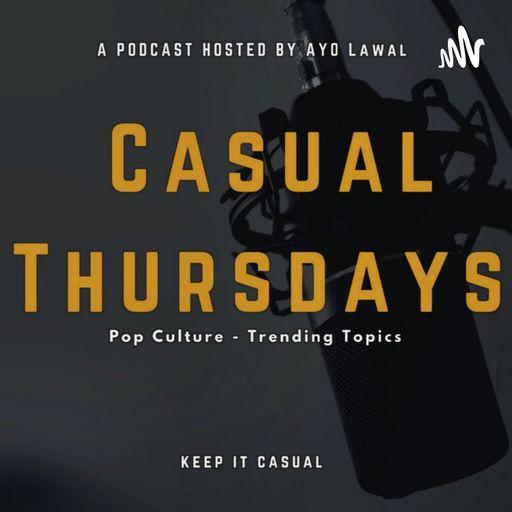 The Casual Thursdays Podcast