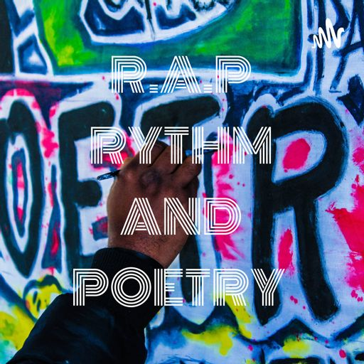 R.A.P RYTHM AND POETRY ✊🏽🧠🇿🇦 podcast