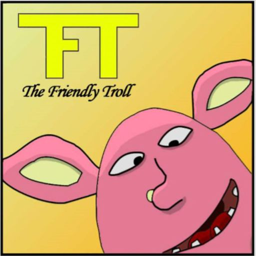 The Friendly Troll podcast