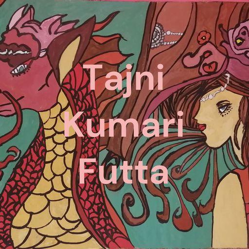 Tajni Kumari Futta podcast